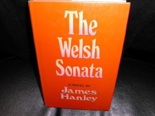 The Welsh Sonata: Hanley, James