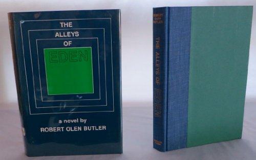 THE ALLEYS OF EDEN.: Butler, Robert Olen.