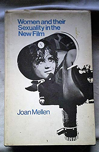 Women and their sexuality in the new: Joan Mellen