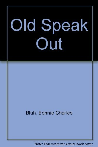 9780818011252: The Old Speak Out