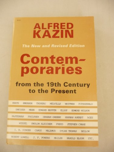 Contemporaries: From the 19th Century to the Present (0818011327) by Alfred Kazin