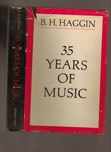 Thirty Five Years of Music (0818012137) by Bernard H. Haggin