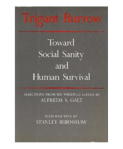 Trigant Burrow: Toward Social Sanity and Human Survival: Burrow, Trigant
