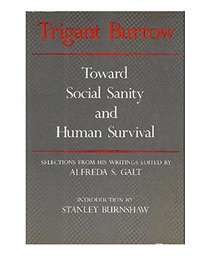 Trigant Burrow: Toward Social Sanity and Human Survival: Burrow, Trigant