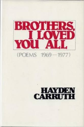9780818015434: Brothers, I Loved You All: Poems 1969-1977