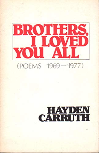 9780818015441: Brothers, I Loved You All: Poems, 1969–1977