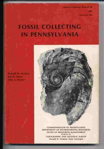 9780818200199: Fossil Collecting in Pennsylvania, 3rd Edition (General Geology Report, No. 40)