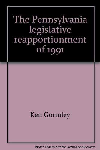9780818201912: The Pennsylvania legislative reapportionment of 1991