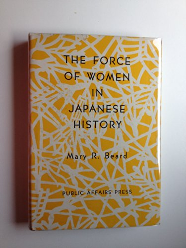 9780818301674: Force of Women in Japanese History
