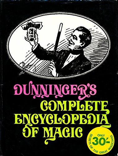 Dunninger's Complete Encyclopedia of Magic: Dunninger, Joseph