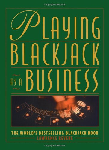 Playing Blackjack As a Business: Revere, Lawrence