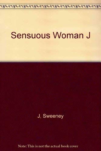 9780818400780: The Sensuous Woman: The First How-To Book for the Female Who Yearns to Be All Woman