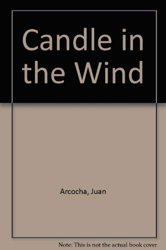 Candle in the Wind: Arcocha, Juan & Lenna Jones