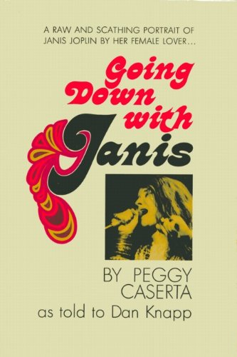 9780818401565: Going Down With Janis: A Raw and Scathing Portrait of Janis Joplin by Her Female Lover