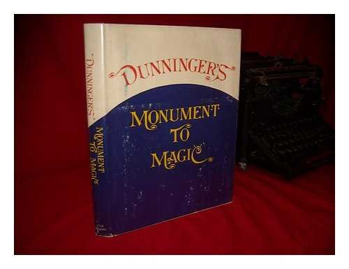 Dunninger's Monument to Magic: Dunninger, Joseph