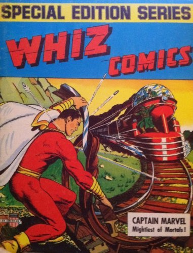 Whiz Comics: Limited Collectors' Series (Famous First Edition: Volume 1, Number F-4: ...
