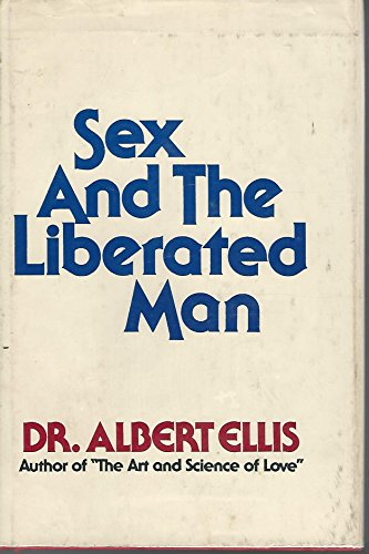 Sex and the Liberated Man: Ellis, Albert