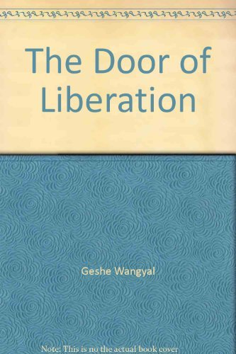 The door of liberation: Wangyal, Geshe