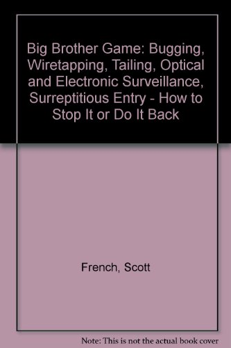 The Big Brother Game.: FRENCH, Scott.