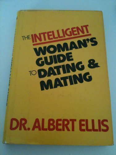 9780818402777: Intelligent Woman's Guide to Dating and Mating