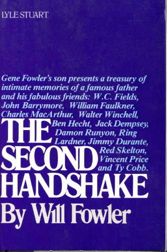 The Second Handshake: Fowler, Will