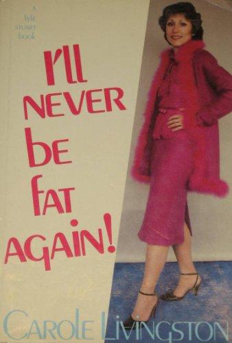 9780818402982: I'll never be fat again