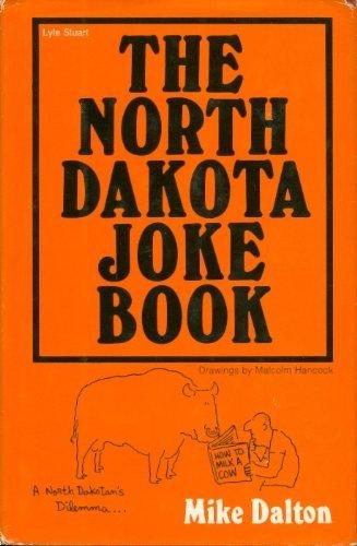 The North Dakota Joke Book: Dalton, Mike