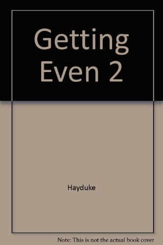 Getting Even 2: More Dirty Tricks from the Master of Revenge (0818403373) by George Hayduke