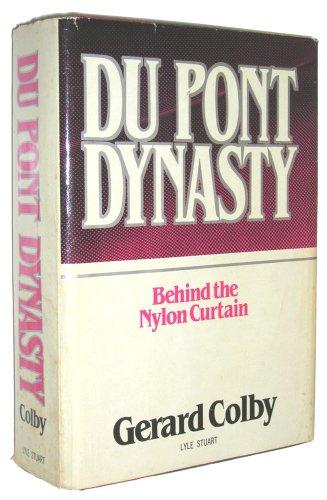 9780818403521: Du Pont Dynasty: Behind the Nylon Curtain