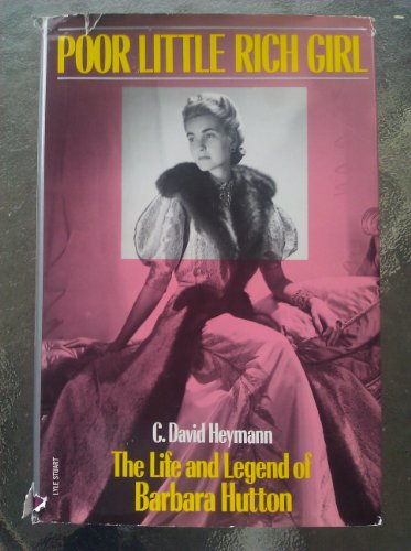 9780818403668: Poor Little Rich Girl: The Life and Legend of Barbara Hutton