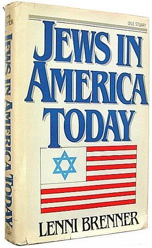 Jews in America Today: Lenni Brenner