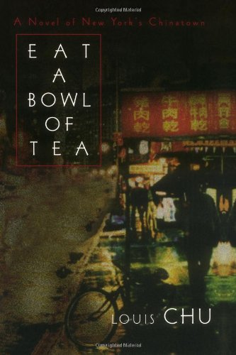 9780818403958: Eat A Bowl Of Tea: A novel of New York's Chinatown