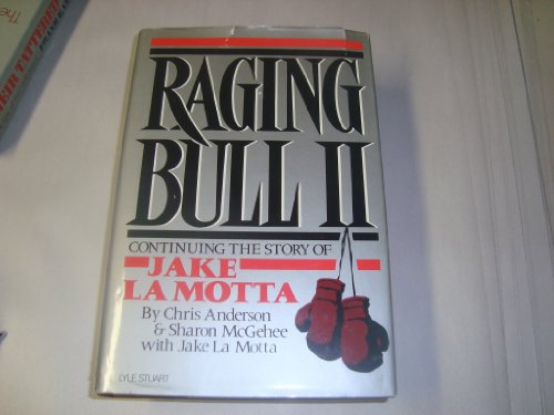 Raging Bull II: Continuing the Story of Jake LA Motta: Anderson, Chris