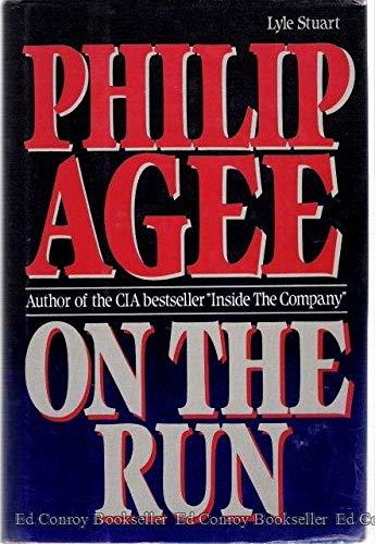 On the Run: Agee, Philip