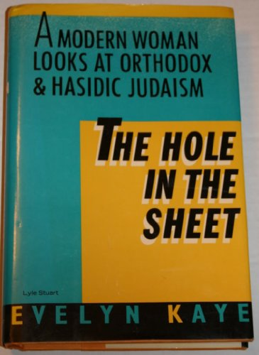 9780818404375: The Hole in the Sheet: A Modern Woman Looks at Orthodox and Hasidic Judaism