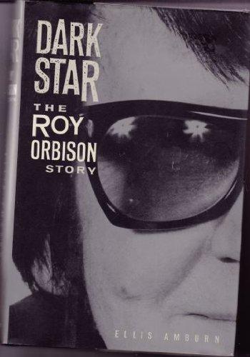 9780818405181: Dark Star: The Roy Orbison Story