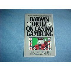 9780818405259: Darwin Ortiz on Casino Gambling: The Complete Guide to Playing and Winning