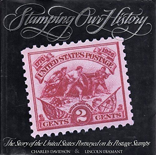 9780818405327: Stamping Our History: The Story of the U.S. Portrayed on Its Postage Stamps