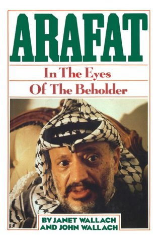 Arafat: In the Eyes of the Beholder,signed