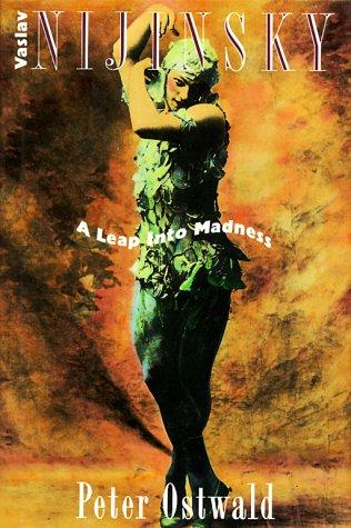 9780818405358: Vaslav Nijinsky: A Leap into Madness