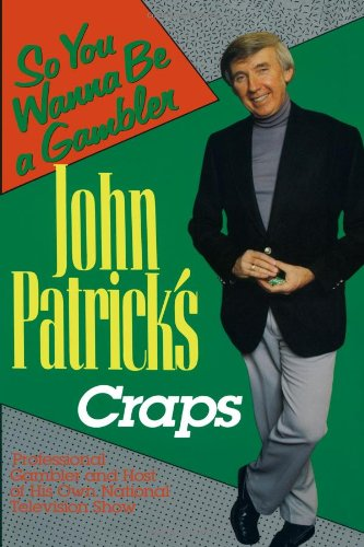 9780818405549: John Patrick's Craps: So You Wanna Be a Gambler'