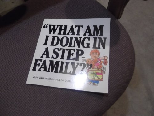 What Am I Doing in a Step-Family?' (0818405635) by Berman, Claire