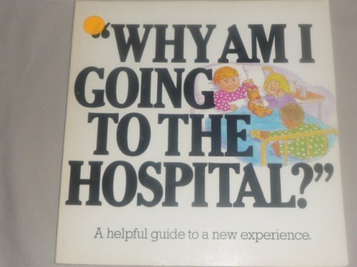 9780818405686: Why Am I Going to the Hospital?'