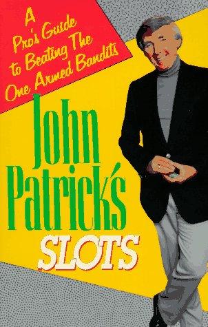 9780818405747: John Patrick On Slots