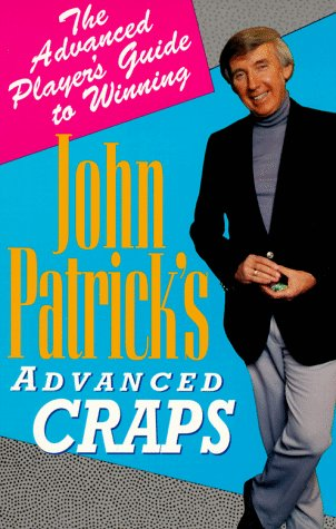 9780818405778: John Patrick's Advanced Craps: The Advanced Player's Guide to Winning