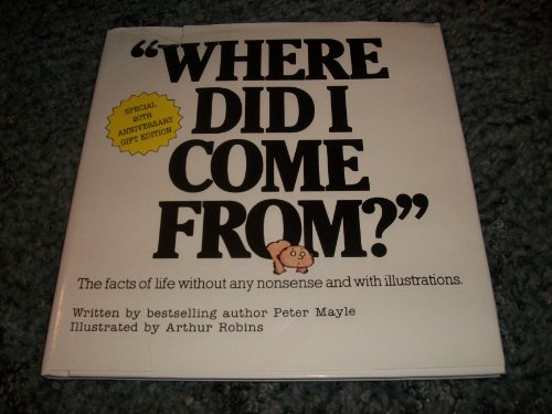 9780818405815: Where Did I Come From: The Facts of Life Without Any Nonsense and With Illustrations