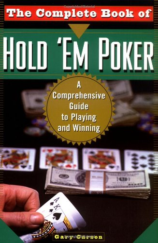 9780818406058: The Complete Book Of Hold 'Em Poker: A Comprehensive Guide to Playing and Winning