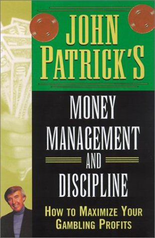 9780818406072: John Patrick's Money Management For Gamblers: How to Maximize Your Gambling Profits