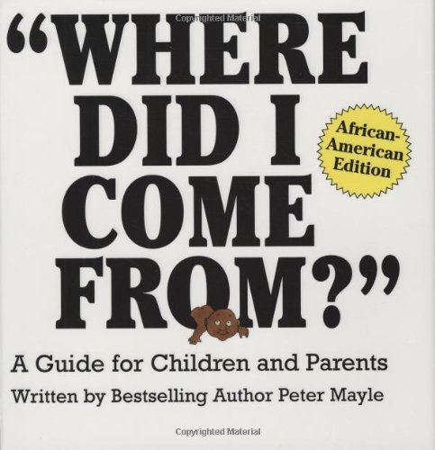 9780818406089: Where Did I Come From?: A Guide for Children and Parents : African-American Edition