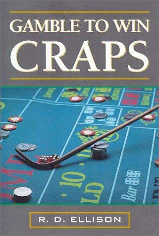 9780818406218: Gamble to Win: Craps
